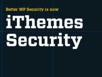 [Series bảo mật WP] Tút bảo mật WordPress với iThemes Security