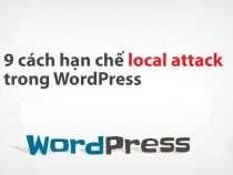 [Series bảo mật WP] 9 cách hạn chế local attack trong WordPress