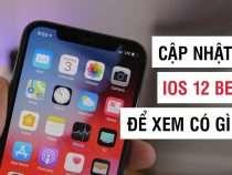 iOS 12 Developer Beta 6 đã có mời cập nhật ngay