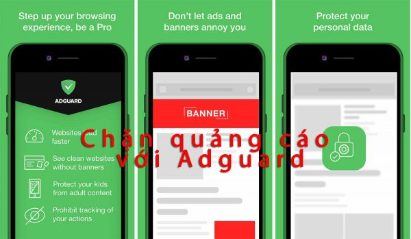 Hướng dẫn chặn quảng cáo phiền phức với Adguard cho iOS