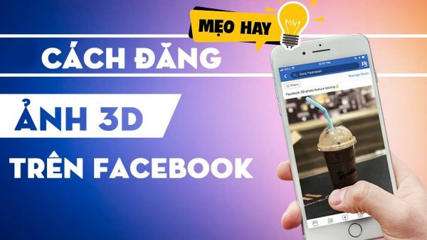 Hướng dẫn cách đăng ảnh 3D lên Facebook