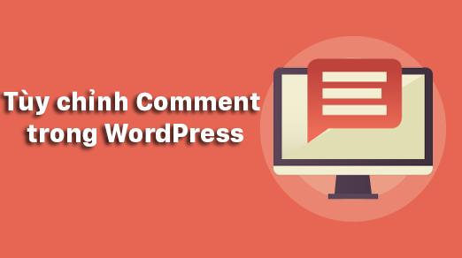 Hướng dẫn tùy chỉnh phần Comments WordPress