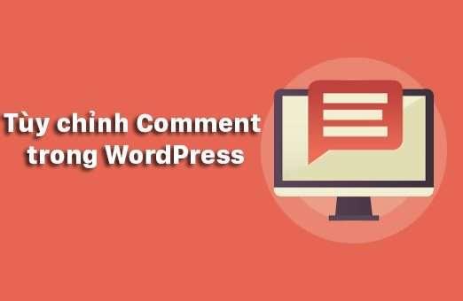 Hướng dẫn tùy chỉnh giao diện phần Comments WordPress