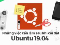 Những việc cần làm sau khi cài đặt Ubuntu 19.04 Disco Dingo