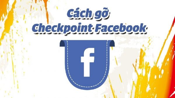cách Checkpoint Facebook