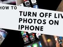 Tips: Cách tắt hiệu ứng Live Photos trên iOS bạn nên biết ngay