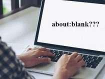 Những điều cần biết về about:blank trên trình duyệt web