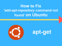 Fix 'add-apt-repository command not found' lỗi trên Ubuntu and Debian
