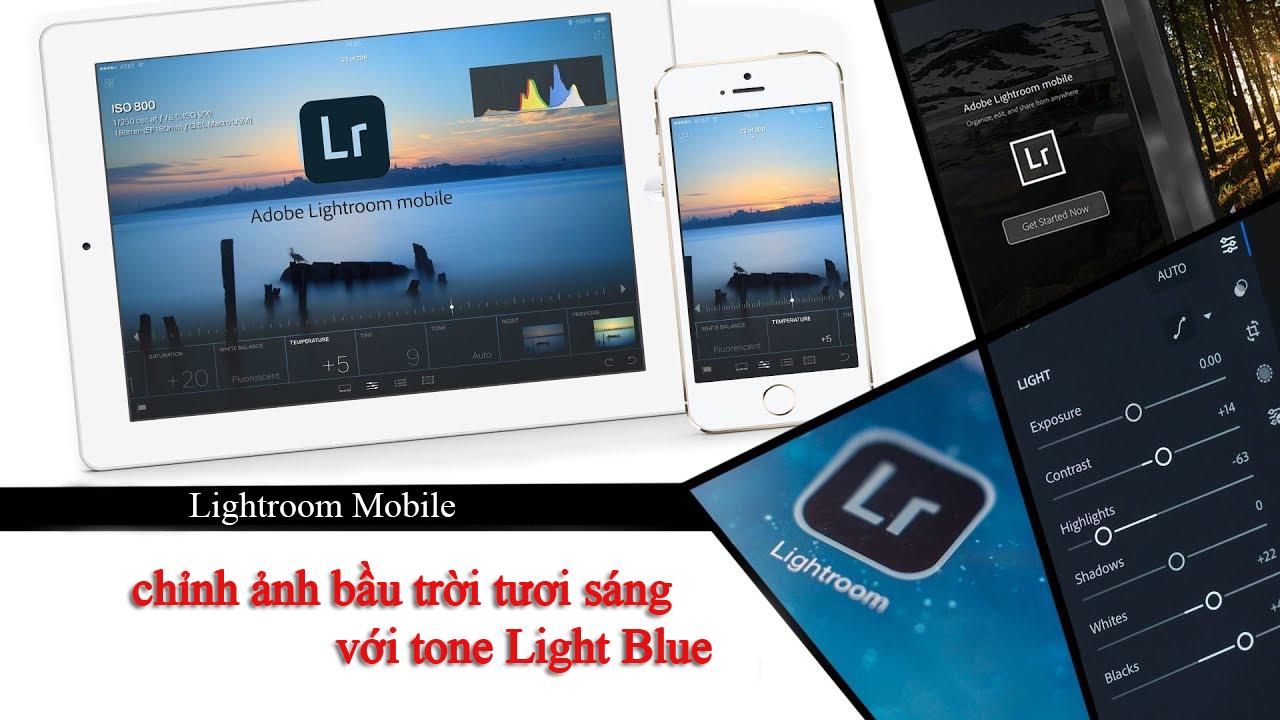 Cách chỉnh ảnh bầu trời tươi sáng tone Light Blue bằng Lightroom Mobile – P5