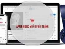 Apple cho phép sử dụng thử Apple Music miễn phí 6 tháng