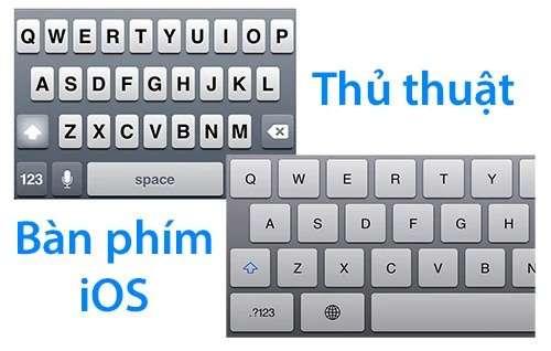 Bàn phím iOS – Những thủ thuật đơn giản bạn nên biết