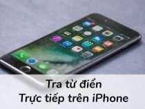 Hướng dẫn cách bật từ điển Tiếng Việt trên iPhone