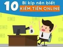 Kiếm tiền online tại nhà với 10 bí kíp cực đỉnh này
