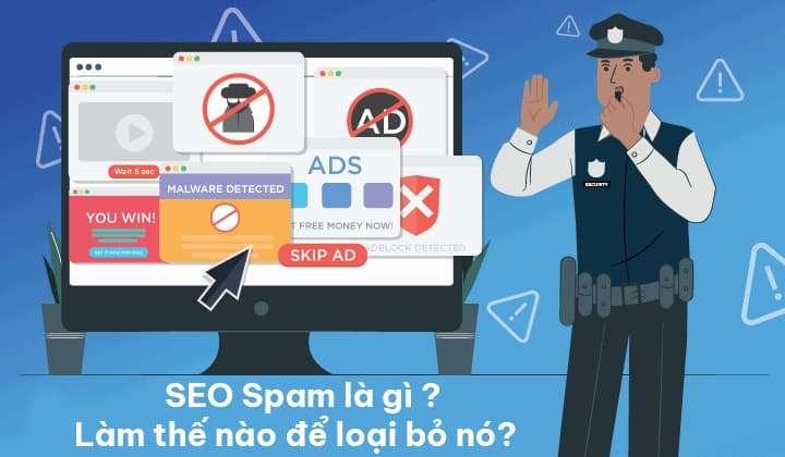 SEO Spam là gì và làm thế nào để loại bỏ nó?